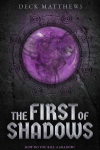 The First of Shadows (The Riven Realm #1) by Deck Matthews - Book Review
