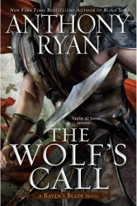 The Wolf's Call (Raven's Blade #1) by Anthony Ryan - Book Review