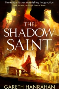 The Shadow Saint (The Black Iron Legacy #2) by Gareth Ryder-Hanrahan - Book Review