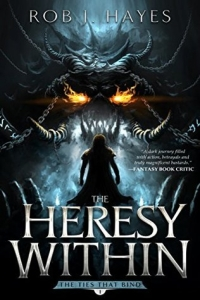 The Heresy Within (The Ties That Bind #1) by Rob J. Hayes Book Review