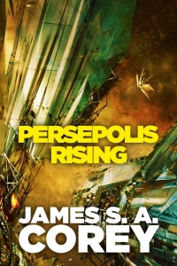Persepolis Rising (The Expanse #7) by James S.A. Corey Book Review