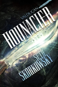 Hounacier (Valducan #2) by Seth Skorkowsky Book Review