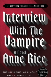 Interview with the Vampire (The Vampire Chronicles #1) by Anne Rice Book Review