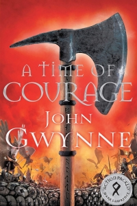 A Time of Courage (Of Blood and Bone #3) by John Gwynne - Book Review