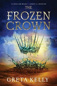 The Frozen Crown (The Frozen Crown #1) by Greta Kelly - book review