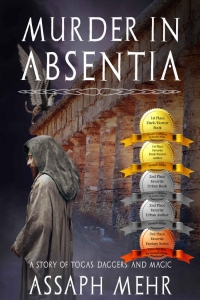 A Murder in Absentia: Urban Fantasy in Ancient Rome (Stories of Togas, Daggers, and Magic Book #1) by Assaph Mehr Book Review