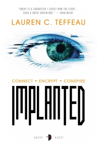 Implanted by Lauren C. Teffeau - Book Review