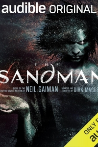 The Sandman by Neil Gaiman, adapted by Dirk Maggs - Audio Review
