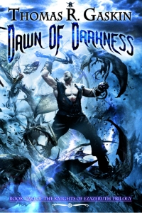 Dawn of Darkness (The Knights of Ezazeruth #2)