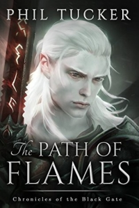 The Path of Flames (The Chronicles of the Black Gate #1)