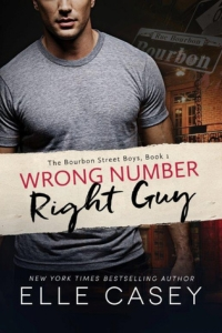 Wrong Number, Right Guy (Bourbon Street Boys #1)