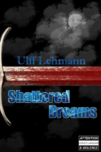 Shattered Dreams (Light in the Dark #1)