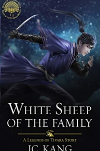 White Sheep of the Family (Scions of the Black Lotus #2) by J.C. Kang - Book Review