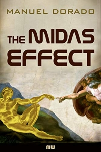 The Midas Effect by Manuel Dorado - Book Review