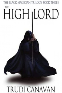 The High Lord (Black Magician Trilogy #3) by Trudi Canavan