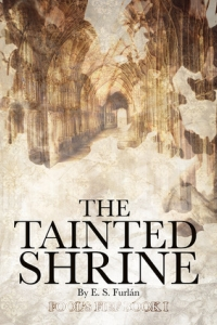 The Tainted Shrine (Fool's Fief, #1)