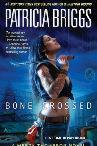 Bone Crossed (Mercy Thompson #4)