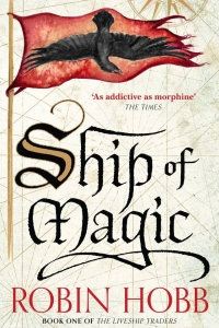 Ship of Magic (Liveship Traders #1)