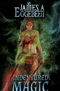 Indentured Magic by James Eggebeen Book Review