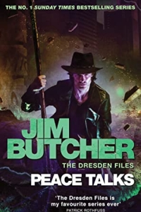 Peace Talks (The Dresden Files #16) by Jim Butcher - Book Review