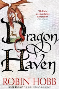 Dragon Haven (Rainwild Chronicles #2)