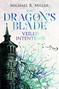 Veiled Intentions (The Dragon's Blade #2)