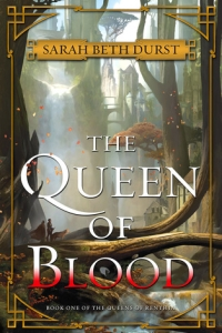 The Queen of Blood (Queens of Renthia, #1) by Sarah Beth Durst - book review