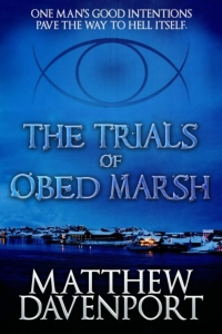The Trials of Obed Marsh by Matthew Davenport Book Review