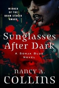 Sunglasses after Dark (Sonja Blue #1) by Nancy A. Collins Book Review