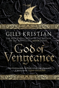 God of Vengeance (The Rise of Sigurd) by Giles Kristian - Book Review