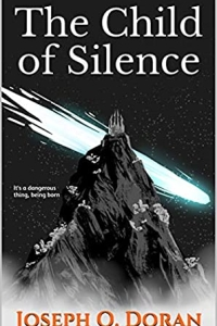 The Child of Silence by Joseph O. Doran (The Burning Orbit Book 1) - Book review