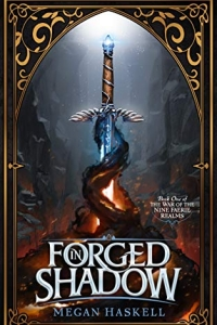 Forged in Shadow