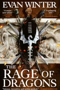 The Rage of Dragons (The Burning #1) by Evan Winter - Book Review