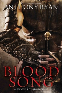 Blood Song (Raven's Shadow #1) by Anthony Ryan - Book Review