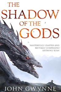 The Shadow of the Gods (The Bloodsworn Saga, #1) by John Gwynne - book review