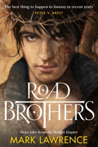 Road Brothers (The Broken Empire #1.5, 2.5, 3.5)