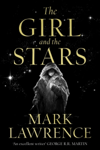 The Girl and the Stars (Book of the Ice #1) by Mark Lawrence - Book Review