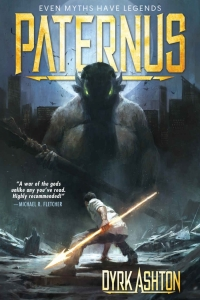 Paternus: Rise of Gods (The Paternus Trilogy #1)