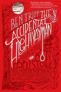 The Accidental Highwayman (Adventures of Kit Bristol, #1)