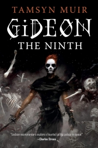 Gideon The Ninth (The Locked Tomb #1) by Tamsyn Muir - Book Review