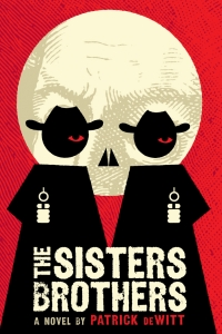The Sisters Brothers by Patrick deWitt - Book Review