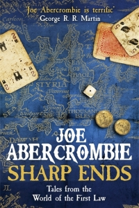 Sharp Ends (First Law World #7)