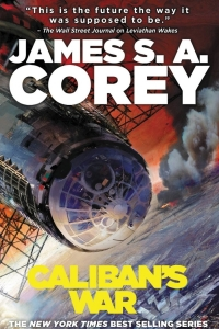 Caliban's War (The Expanse #2) by James S.A. Corey Book Review