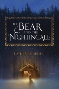 The Bear and the Nightingale (Winternight Trilogy #1) by Katherine Arden- Book Review