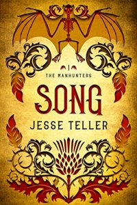 Song (The Manhunters #1) by Jesse Teller Book Review