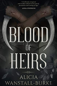 Blood of Heirs (Coraidic Sagas, #1) by Alicia Wanstall-Burke