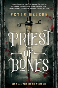 Priest of Bones (War for the Rose Throne #1) by Peter McLean - Book Review