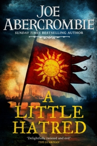 A Little Hatred (The Age of Madness) by Joe Abercrombie
