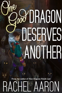 One Good Dragon Deserves Another (Heartstrikers #2)