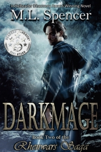 Darkmage (The Rhenwars Saga #1) by M.L. Spencer
